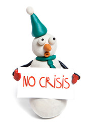 "snowman holds in hands balnk card with phrase ""no crisis"""