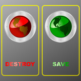 Save or destroy Earth poster