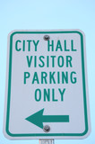 City hall visitor parking only sign. poster