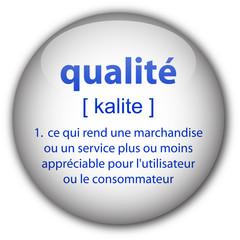 """Bouton """"qualité"""" avec définition"""