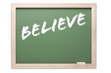 Quote Series Chalkboard - Believe poster