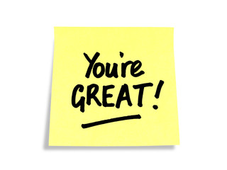 Stickies/ Post-it Notes: You're Great!