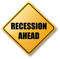 Recession Ahead Caution Sign