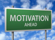 Roadside Signpost - Motivation Ahead