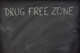 drug free zone text on a school blackboard poster