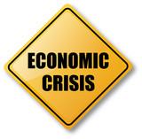 Economic Crisis Caution Sign poster