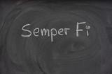 Semper Fi handwritten on a blackboard poster