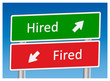 """Hired"" & ""Fired"" Signposts"