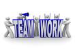 Team of People Build Word Teamwork