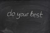 do your best motivational phrase on blackboard poster