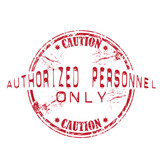 Authorized personnel only rubber stamp poster