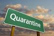 Quarantine Green Road Sign