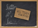 will teach for food - cardboard sign on blackboard poster