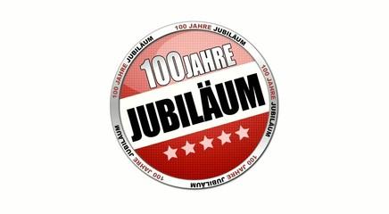 100 Jahre Jubilaeum