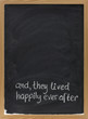 fairytale happy end phrase on blackboard