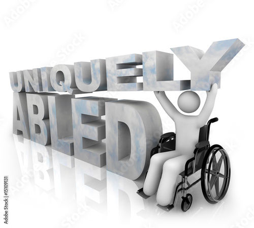 Not Disabled - Uniquely Abled