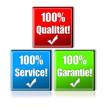 100% Qualität! 100% Service! 100% Garantie