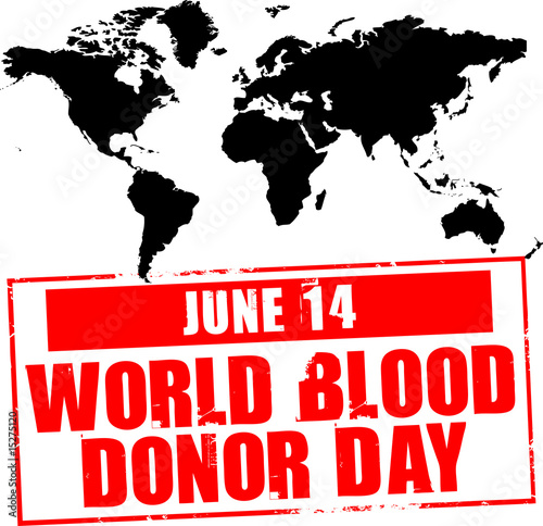 june 14 - world blood donor day