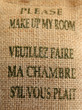 "affiche ""please make up my room"" en toile de jute"