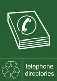 Recycling Sign Telephone Directories poster