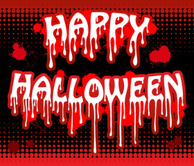 Happy Halloween inscription, Bloody text.