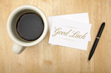 Good Luck Note Card, Pen and Coffee poster