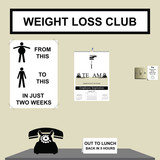 Gone to lunch at the weight loss club poster