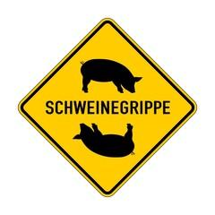 Schweinegrippe Warnschild