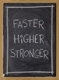 faster, higher, stronger on blackboard poster