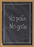 no pain, no gain exercise motto on blackboard poster
