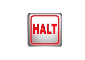 Halt|Stop|