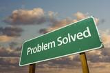 Problem Solved Green Road Sign poster