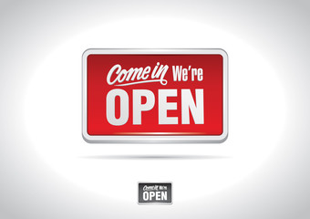 Come in we're open classic sign
