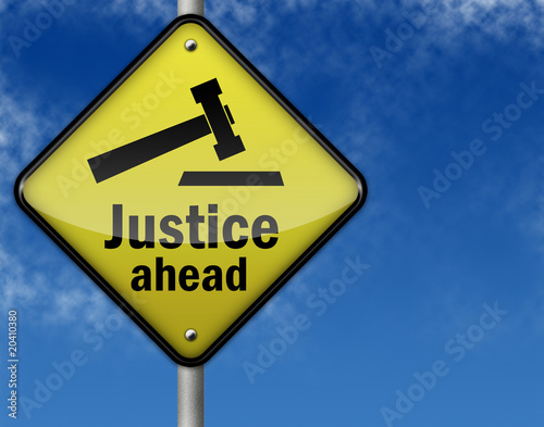 "Traffic Sign ""Justice Ahead"""