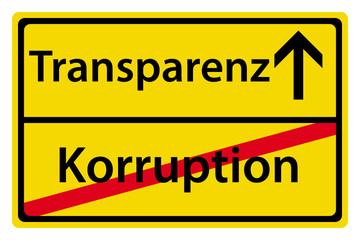 Transparenz statt Korruption Schild