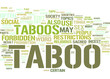 Taboo, Forbidden, Prohibited