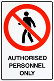 Authorized personnel only sign poster