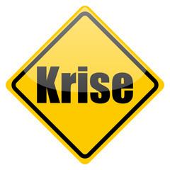 Warnschild Krise