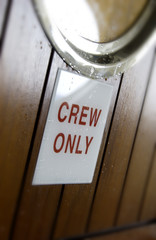 Crew only sign on cruise boat