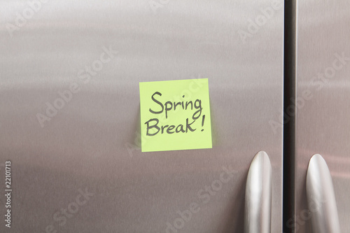 Spring Break Sticky Note on Refrigerator