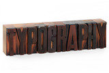 Typography - old wooden letterpress type