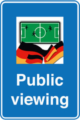 Public Viewing Schild