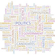 POLITICS. Wordcloud illustration.
