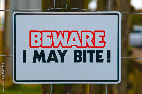 Beware I May Bite