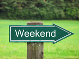 Weekend road sign poster
