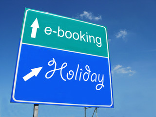E-BOOKING -- HOLIDAY road sign