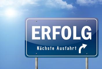 """Autobahnschild """"Erfolg - Nächste Ausfahrt"""""""