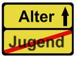 Schild ALTER - JUGEND