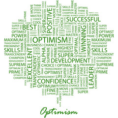 OPTIMISM. Word cloud concept illustration.