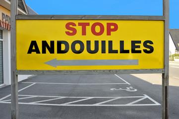 Stop andouilles